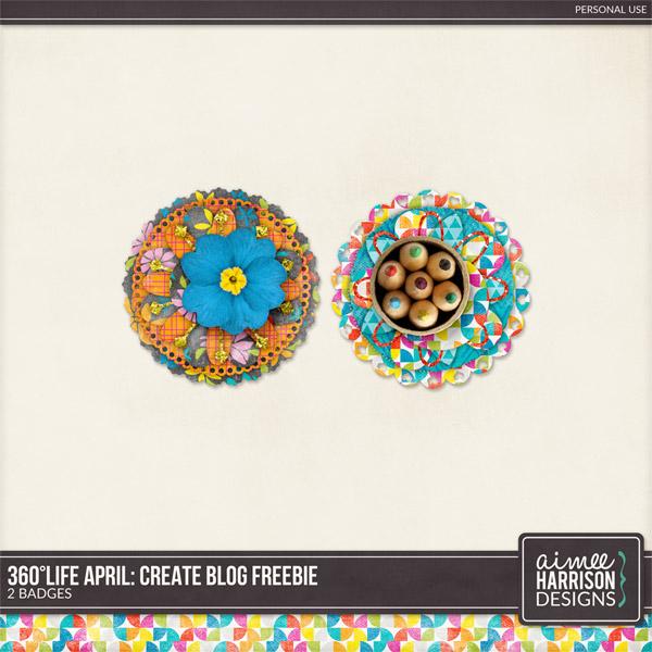 360°Life Apr: Create and a Freebie!